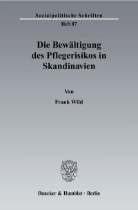 Cover Die Bewältigung des Pflegerisikos in Skandinavien