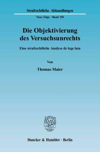 Cover Die Objektivierung des Versuchsunrechts