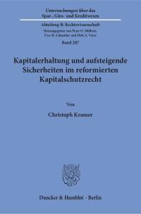 Cover Kapitalerhaltung und aufsteigende Sicherheiten im reformierten Kapitalschutzrecht