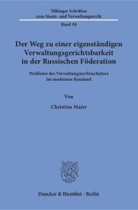 Cover Der Weg zu einer eigenständigen Verwaltungsgerichtsbarkeit in der Russischen Föderation