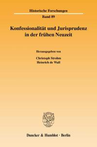Cover Konfessionalität und Jurisprudenz in der frühen Neuzeit