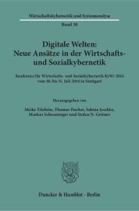 Cover Digitale Welten: Neue Ansätze in der Wirtschafts- und Sozialkybernetik