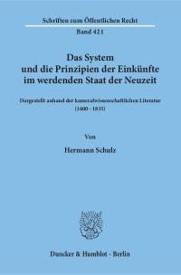 Cover Das System und die Prinzipien der Einkünfte im werdenden Staat der Neuzeit,