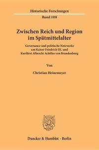 Cover Zwischen Reich und Region im Spätmittelalter