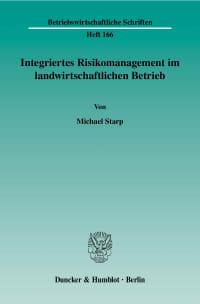 Cover Integriertes Risikomanagement im landwirtschaftlichen Betrieb