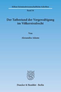Cover Der Tatbestand der Vergewaltigung im Völkerstrafrecht