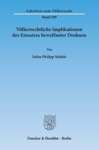 Cover Völkerrechtliche Implikationen des Einsatzes bewaffneter Drohnen