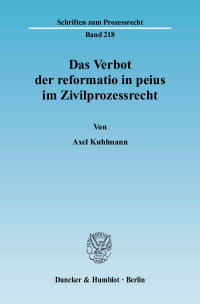 Cover Das Verbot der reformatio in peius im Zivilprozessrecht