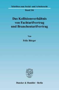 Cover Das Kollisionsverhältnis von Fachtarifvertrag und Branchentarifvertrag
