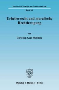 Cover Urheberrecht und moralische Rechtfertigung