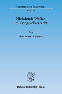 Cover Nichtletale Waffen im Kriegsvölkerrecht