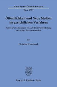 Cover Öffentlichkeit und Neue Medien im gerichtlichen Verfahren