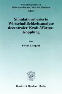 Cover Simulationsbasierte Wirtschaftlichkeitsanalyse dezentraler Kraft-Wärme-Kopplung
