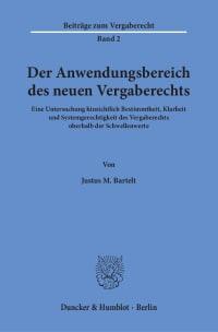 Cover Der Anwendungsbereich des neuen Vergaberechts