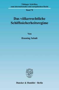 Cover Das völkerrechtliche Schiffssicherheitsregime