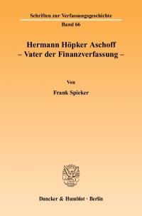Cover Hermann Höpker Aschoff – Vater der Finanzverfassung
