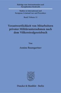Cover Verantwortlichkeit von Mitarbeitern privater Militärunternehmen nach dem Völkerstrafgesetzbuch