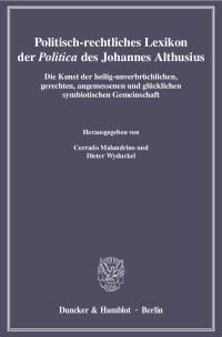 Cover Politisch-rechtliches Lexikon der »Politica« des Johannes Althusius