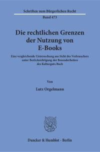 Cover Die rechtlichen Grenzen der Nutzung von E-Books