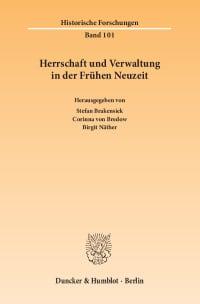 Cover Herrschaft und Verwaltung in der Frühen Neuzeit