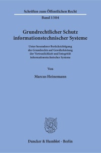 Cover Grundrechtlicher Schutz informationstechnischer Systeme