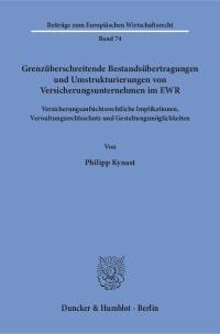 Cover Grenzüberschreitende Bestandsübertragungen und Umstrukturierungen von Versicherungsunternehmen im EWR