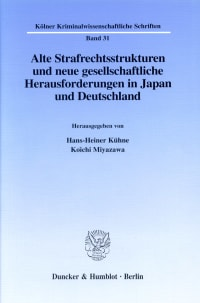 Cover Alte Strafrechtsstrukturen und neue gesellschaftliche Herausforderungen in Japan und Deutschland