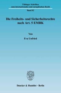 Cover Die Freiheits- und Sicherheitsrechte nach Art. 5 EMRK