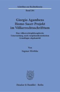 Cover Giorgio Agambens Homo-Sacer-Projekt im Völkerrechtsschrifttum