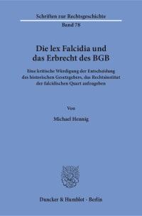 Cover Die lex Falcidia und das Erbrecht des BGB