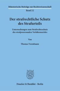 Cover Der strafrechtliche Schutz des Strafurteils
