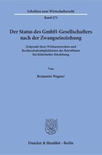 Cover Der Status des GmbH-Gesellschafters nach der Zwangseinziehung