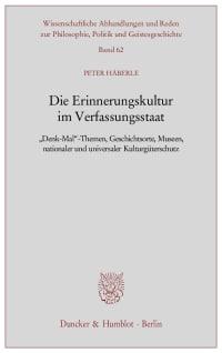 Cover Die Erinnerungskultur im Verfassungsstaat