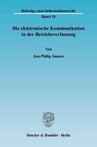 Cover Die elektronische Kommunikation in der Betriebsverfassung
