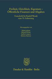 Cover Freiheit, Gleichheit, Eigentum – Öffentliche Finanzen und Abgaben