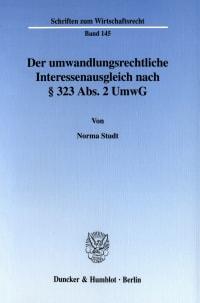 Cover Der umwandlungsrechtliche Interessenausgleich nach § 323 Abs. 2 UmwG