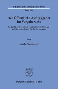 Cover Der Öffentliche Auftraggeber im Vergaberecht