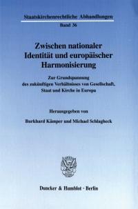 Cover Zwischen nationaler Identität und europäischer Harmonisierung