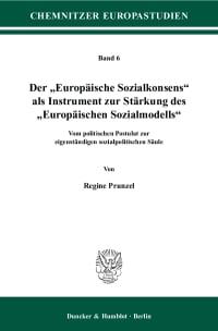 """Cover Der """"Europäische Sozialkonsens"""" als Instrument zur Stärkung des """"Europäischen Sozialmodells"""""""