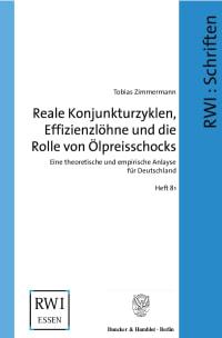 Cover Reale Konjunkturzyklen, Effizienzlöhne und die Rolle von Ölpreisschocks