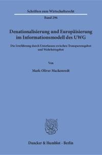 Cover Denationalisierung und Europäisierung im Informationsmodell des UWG