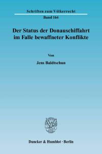 Cover Der Status der Donauschiffahrt im Falle bewaffneter Konflikte