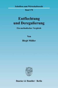 Cover Entflechtung und Deregulierung