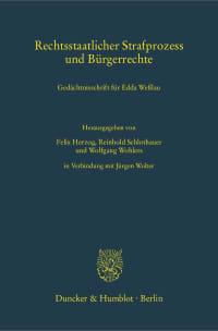 Cover Rechtsstaatlicher Strafprozess und Bürgerrechte