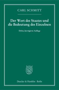 Cover Der Wert des Staates und die Bedeutung des Einzelnen