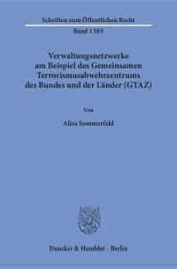 Cover Verwaltungsnetzwerke am Beispiel des Gemeinsamen Terrorismusabwehrzentrums des Bundes und der Länder (GTAZ)