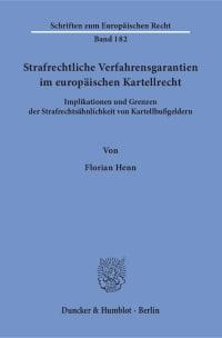 Cover Strafrechtliche Verfahrensgarantien im europäischen Kartellrecht