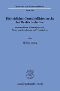 Cover Einheitliches Grundkollisionsrecht bei Realsicherheiten