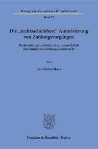 Cover Die »rechtsscheinbare« Autorisierung von Zahlungsvorgängen
