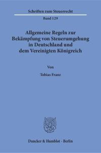 Cover Allgemeine Regeln zur Bekämpfung von Steuerumgehung in Deutschland und dem Vereinigten Königreich